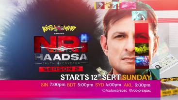 NRI Haadsa Season 2, Starts 12th Sept, Sun 7:00pm Colors TV