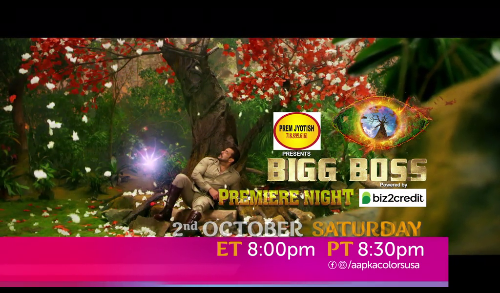 Bigg Boss Premiere Night 2nd Octomber Saturday ET 8:00pm PT 8:30pm