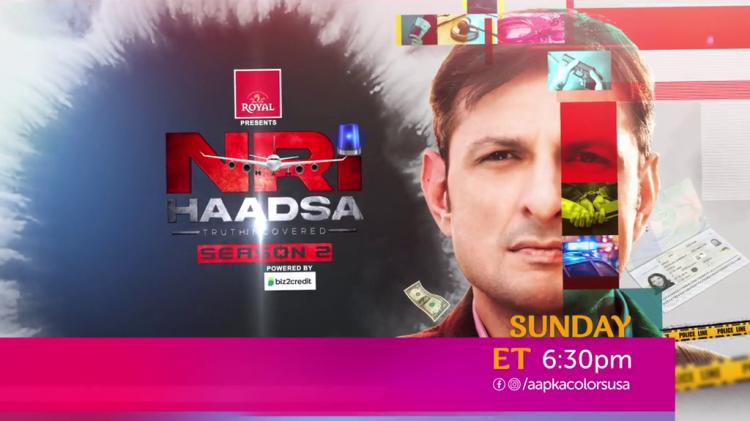 NRI Haadsa Season 2 | Sunday ET 6:30pm | Aapka Colors